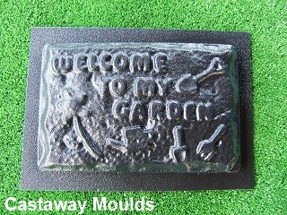 Welcome To My Garden Mould